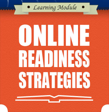 Online Readiness Strategies
